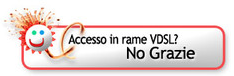 Accesso in rame VDSL? No Grazie
